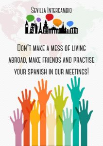 Sevilla Intercambio: Intercambio de Idiomas en Sevilla - Don't make a mess of living abroad, make friends and practise your Spanish in our meetings