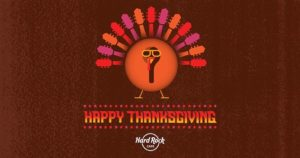 Hard Rock Cafe - Thanksgiving Day 2017 - Acción de Gracias 2017